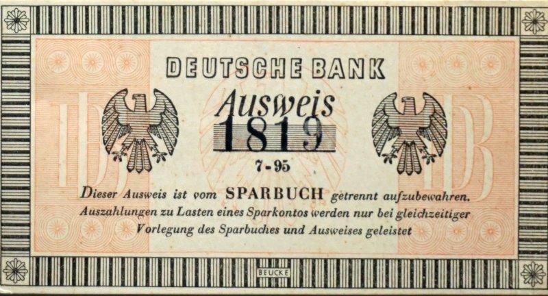Name:  440518 SA612274 Zoppot Sparbuch-Ausweis Deutsche Bank.jpg Hits: 320 Größe:  94.5 KB